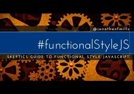 Functional Style Javascript Guide